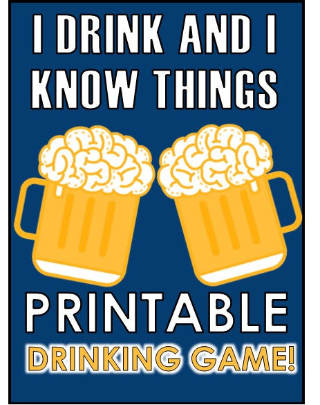 'I Drink and I Know Things' Drinking Game