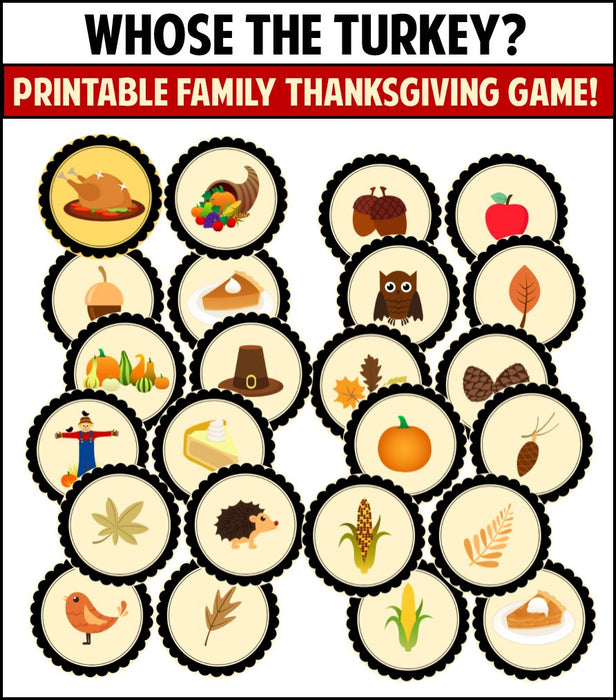 Whose the Turkey? Thanksgiving Family Game
