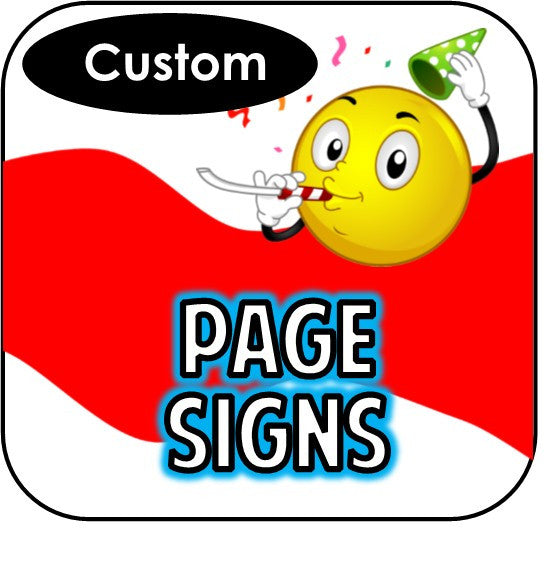 Printable Page Signs - Custom