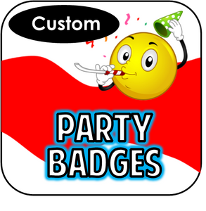 Printable Party Badges - Custom