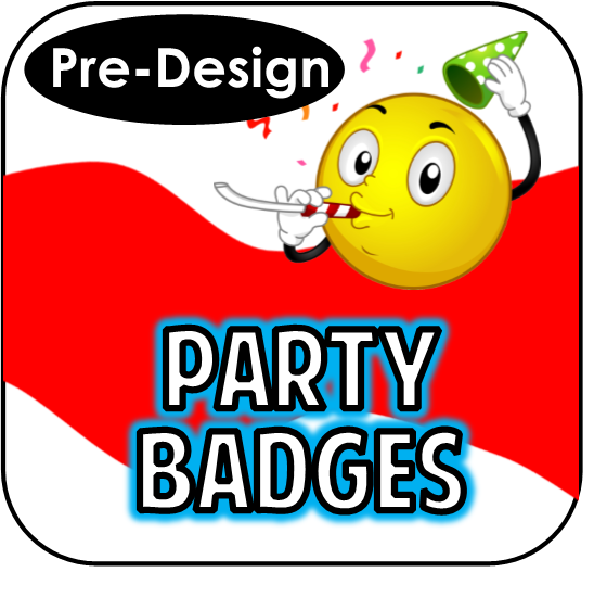 Printable Party Badges - Pre-Design