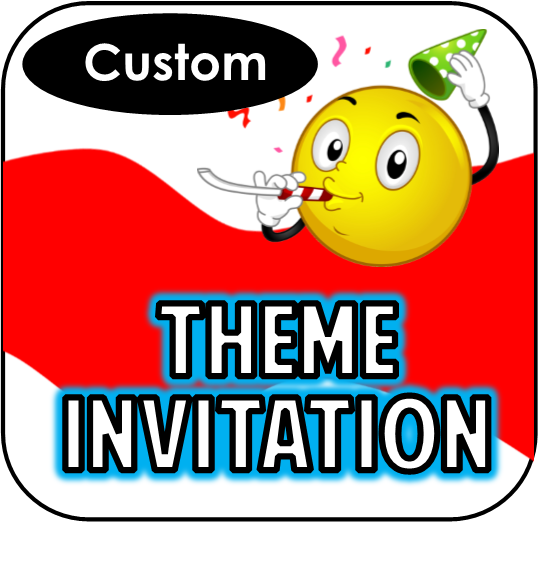 Theme Invitations - Custom