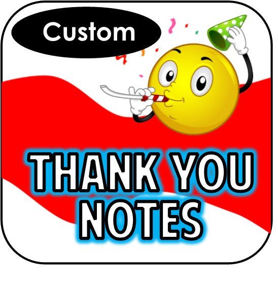 Printable Thank You Notes - Custom