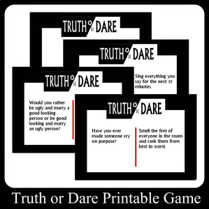 Truth or Dare Printable Cards
