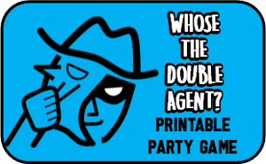 Who's the Double Agent - Printable Spy Party Game!