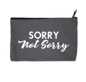 Sorry not Sorry zip pouch