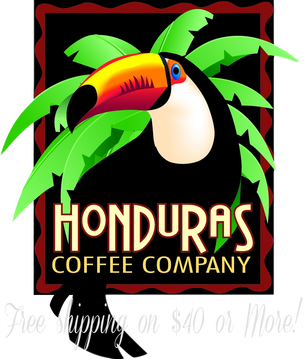 Honduras Coffee Company       FREE SHIPPING on $40 or more