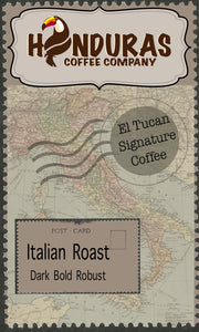 El-Tucan signature Coffee (Italian Roast)