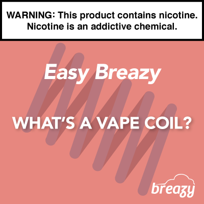 What's a Vape Coil?