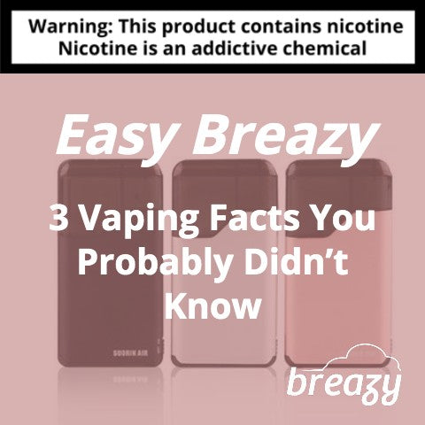 3 Vaping Facts You Probably Didn't Know