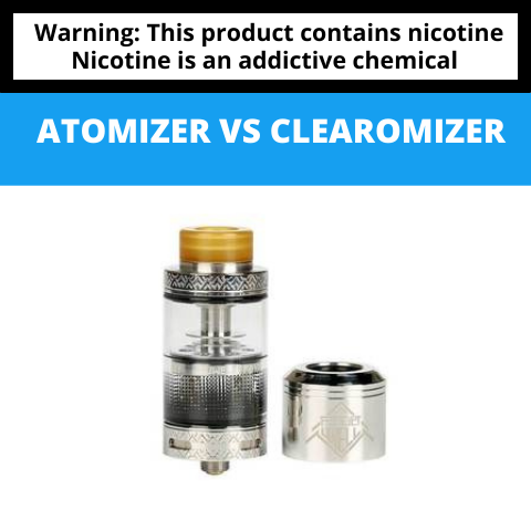 Atomizer vs Clearomizer