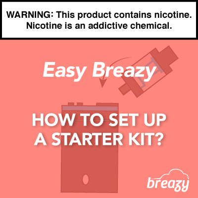 How to Set Up a Vape Device/Starter Kit?