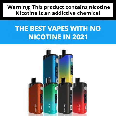 Best Vapes That Contain No Nicotine