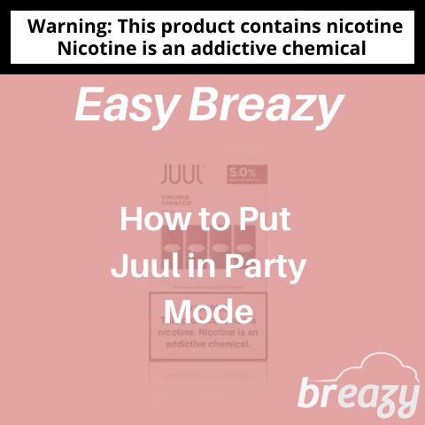Juul in Party Mode