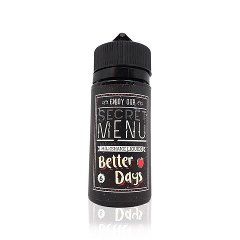 Better Days - Secret Menu by Milkshake E Liquids