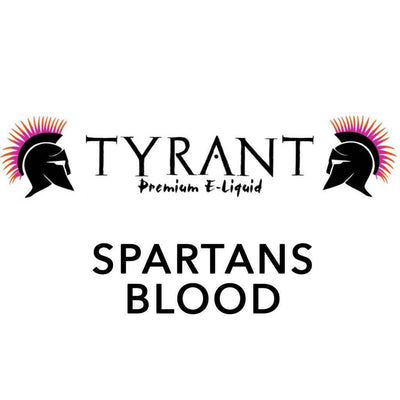 Spartans Blood - Tyrant E Liquid