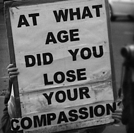 At What Age Did You Lose Your Compassion    - Sun Lovin' Roots