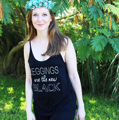 leggings are pants _ Ladies tanks _ sun lovin roots