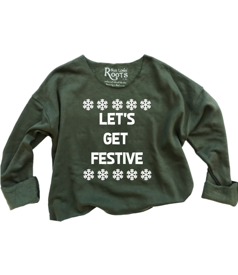 'LET'S GET FESTIVE' The Raglan