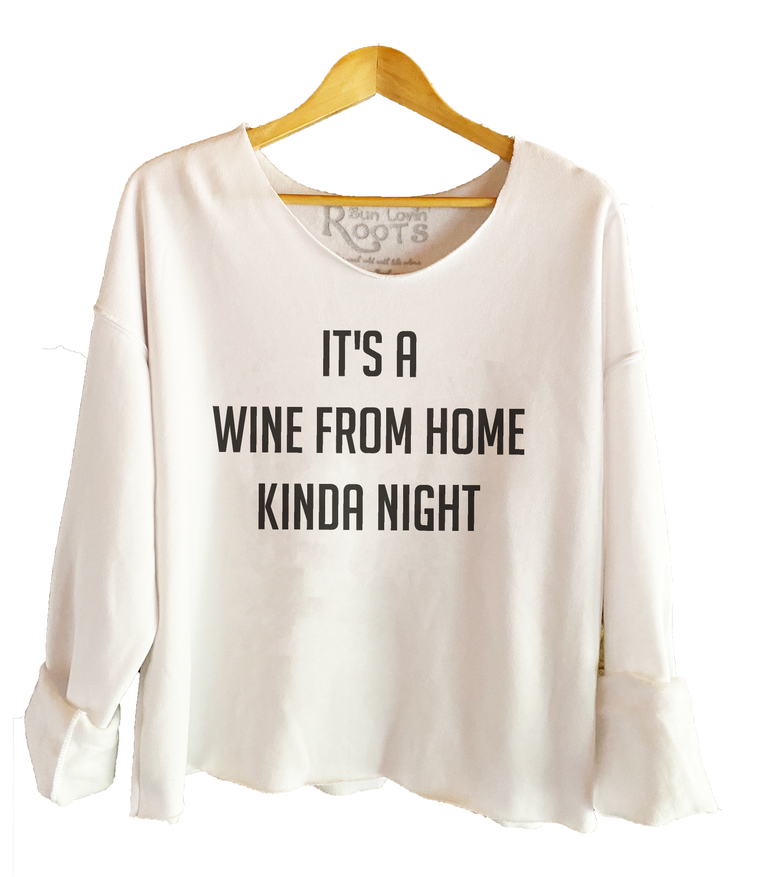 'Wine From Home'  Raglan Boyfriend Sweatshirt