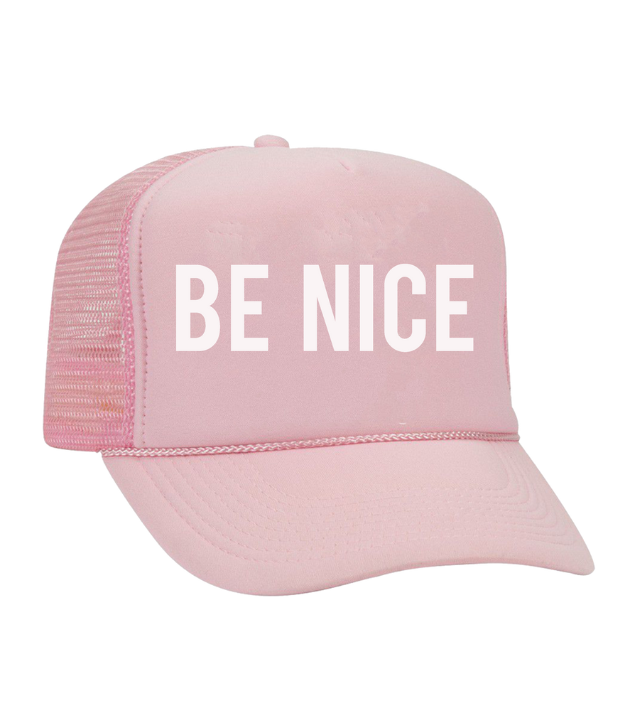 The Dolly Trucker Hat: Be Nice