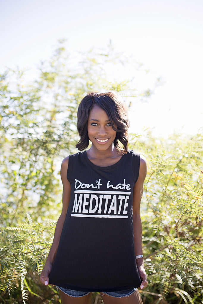 'Don't Hate Meditate' Molly Tank