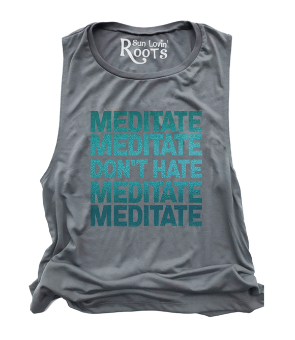 Meditate, Don't Hate' The Mikey Muscle Tank