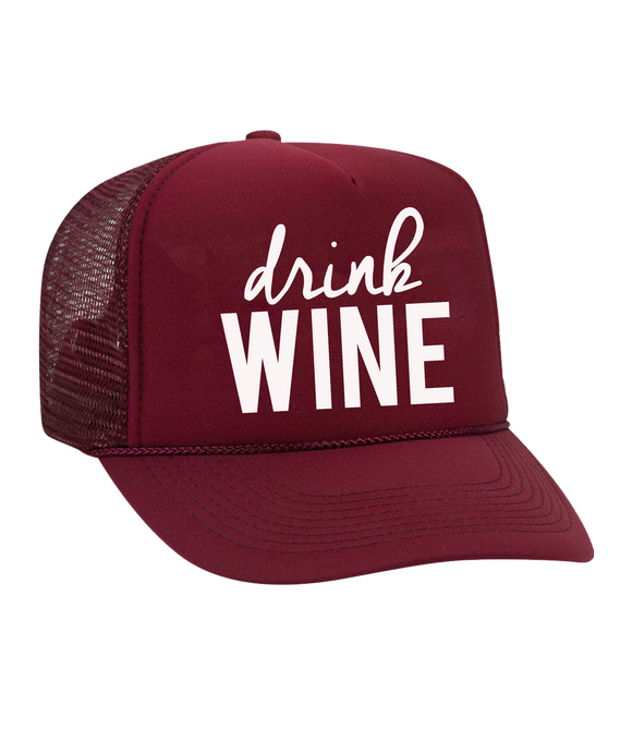 The Dolly Trucker Hat: Drink Wine