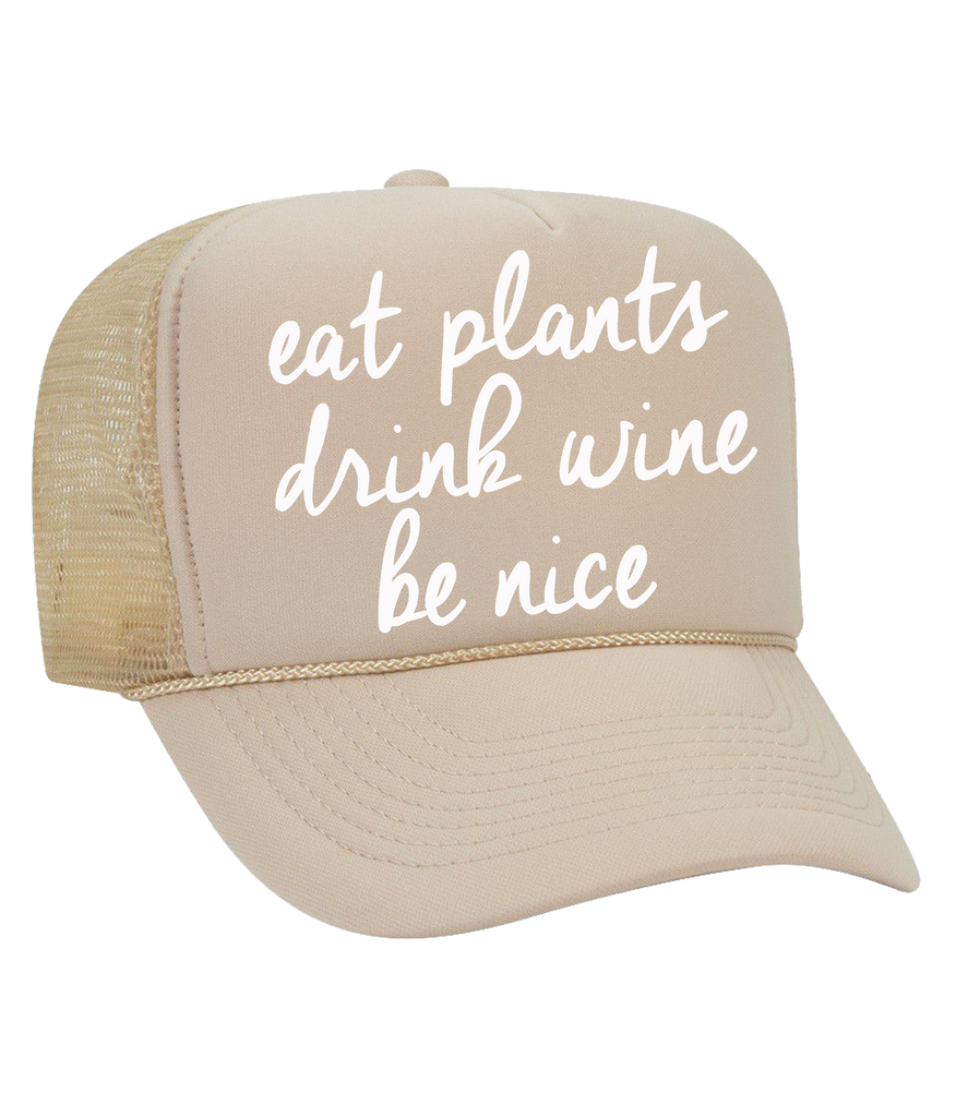 The Dolly Trucker Hat: Eat Plants, Drink Wine, Be Nice