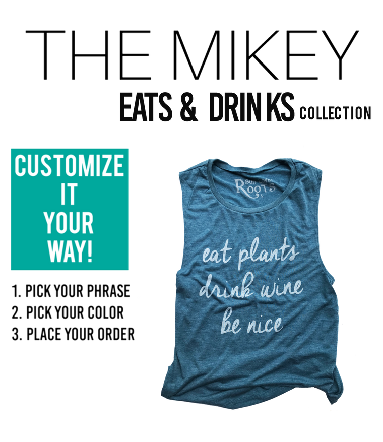 CUSTOMIZE'  Eats & Drinks: The Mikey