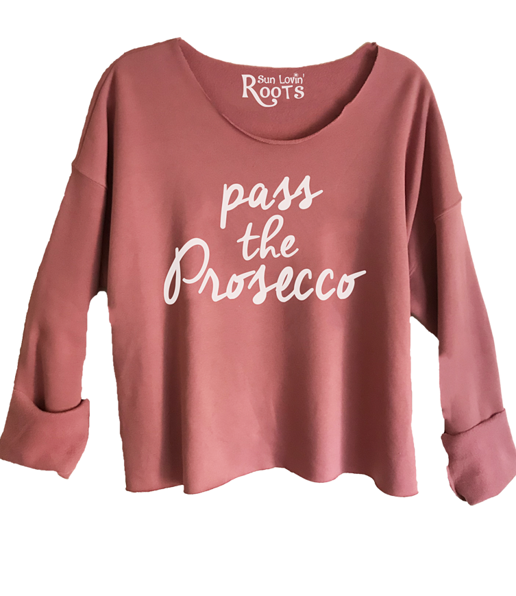'Pass The Prosecco' Raglan Boyfriend Sweatshirt