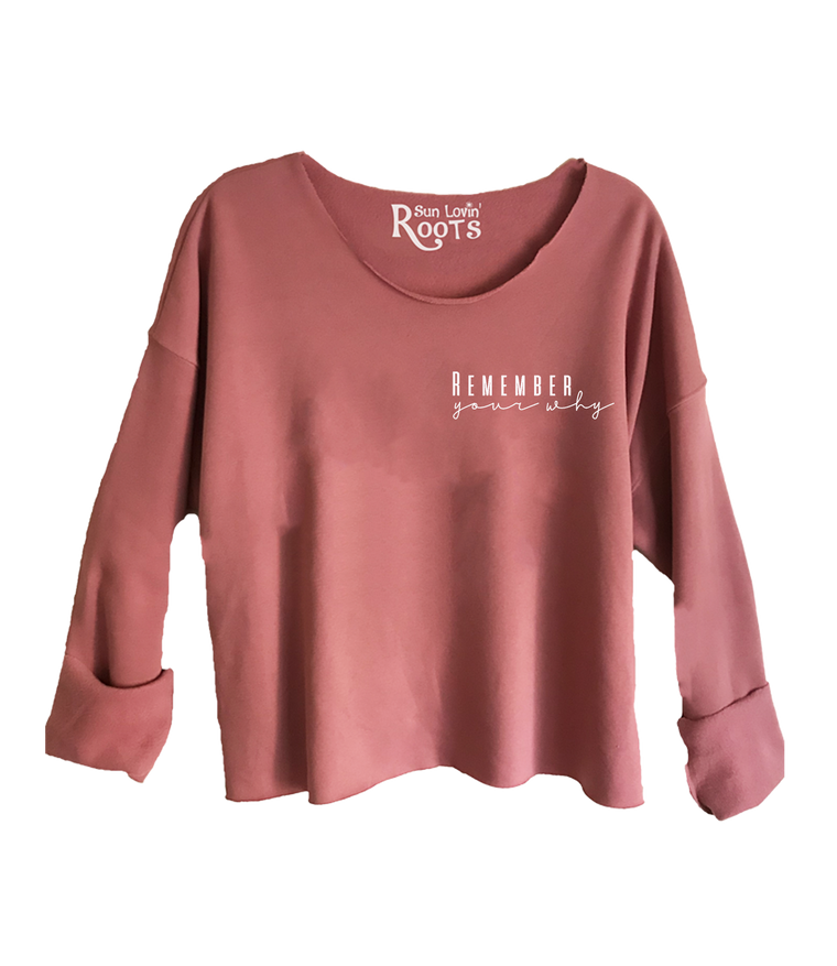 'Remember Your Why' Raglan Boyfriend Sweatshirt