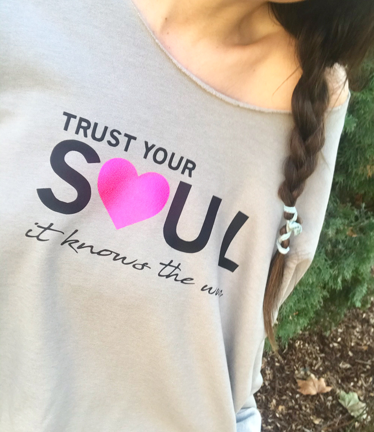 'Trust Your Soul' The Raglan
