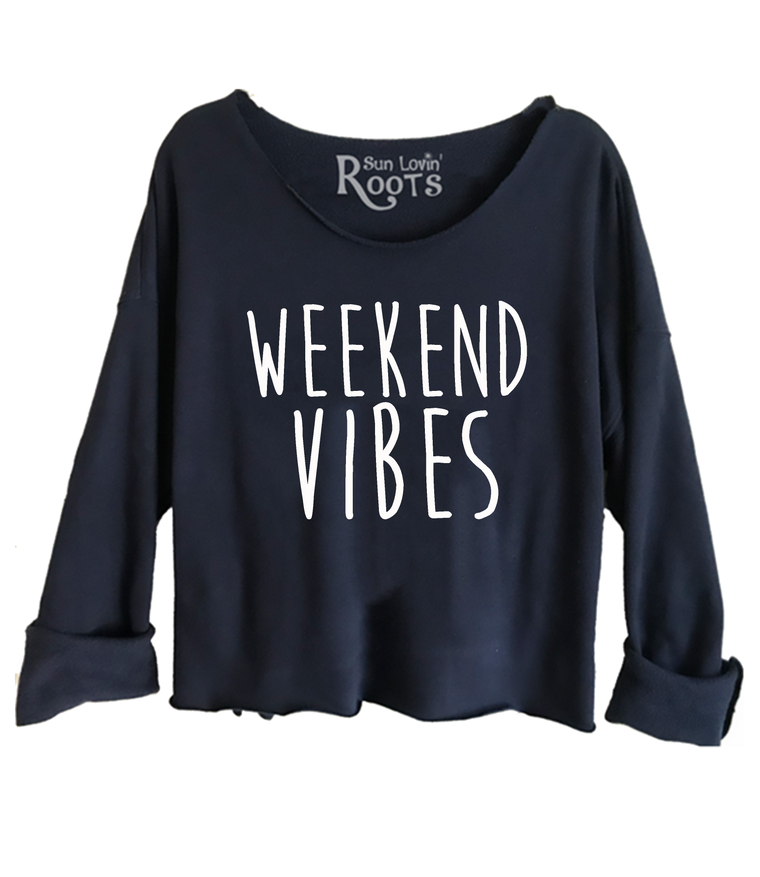 'Weekend Vibes' The Raglan