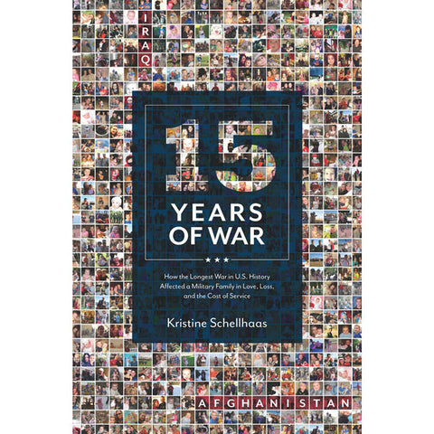15 Year of War by Kristine Schellhaas