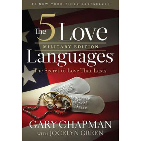 The 5 Love Languages Military Edition by Gary Chapman and Jocelyn Green