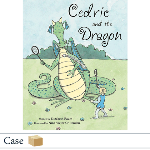 Case of 50 Cedric and the Dragon by Elizabeth Raum, illustrated by Nina Crittenden