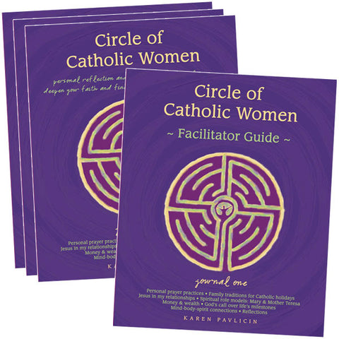 Circle of Catholic Women Journal One by Karen Pavlicin FAITH GROUP 10 journals 1 facilitator guide