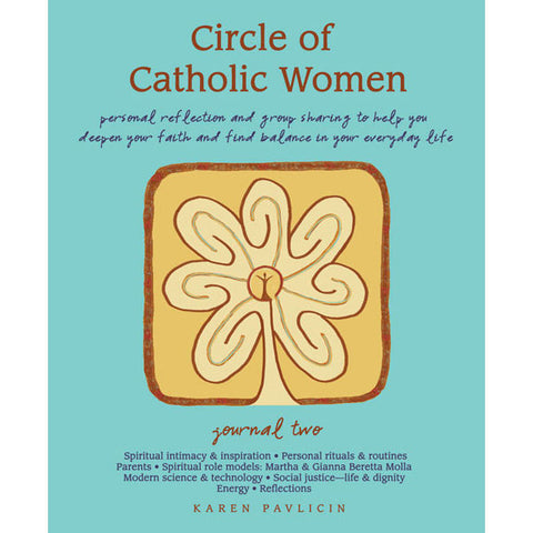 Circle of Catholic Women Journal Two by Karen Pavlicin