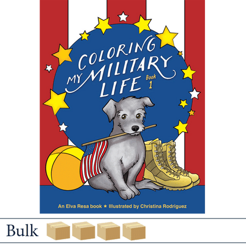 Bulk 200 Coloring My Military Life Book 1 by Christina Rodriguez. Published by Elva Resa Publishing.