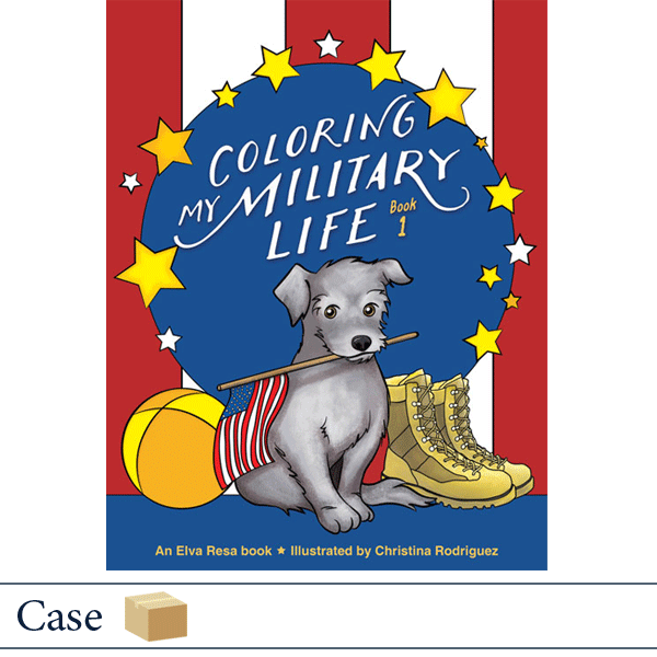 Case of 50 Coloring My Military Life Book 1 by Christina Rodriguez. Published by Elva Resa Publishing.