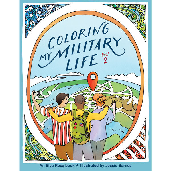 Coloring My Military Life—Book 2 by Jessie Barnes