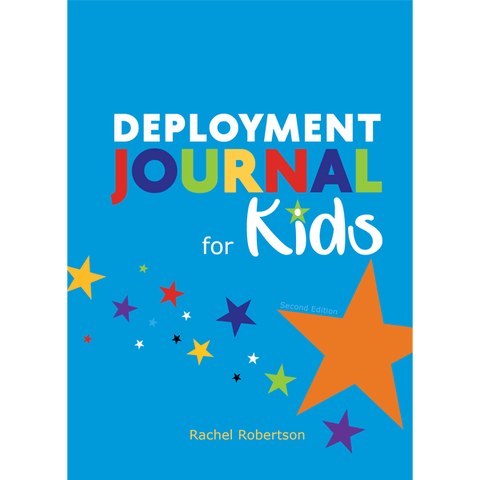 Deployment Journal for Kids (Second Edition) by Rachel Robertson. Published by Elva Resa Publishing