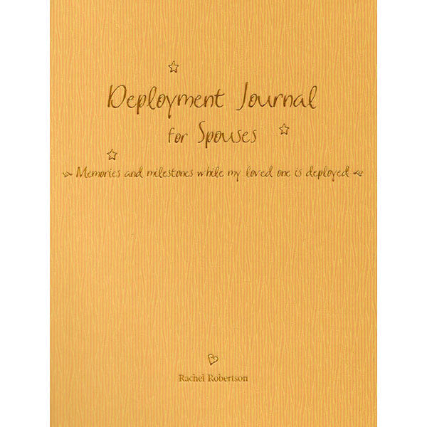 Deployment Journal for Spouses 2nd Ed by Rachel Robertson