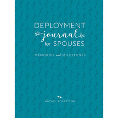 Deployment Journal for Spouses 3rd Ed by Rachel Robertson