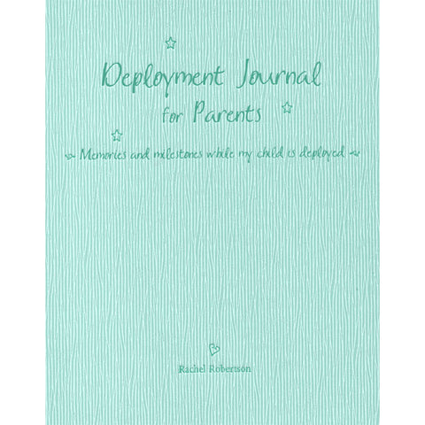 Deployment Journal for Parents by Rachel Robertson