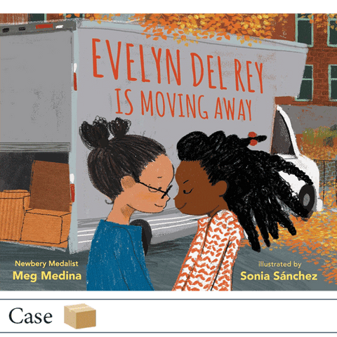 Evelyn Del Rey Is Moving Away by Meg Medina and Sonia Sánchez CASE