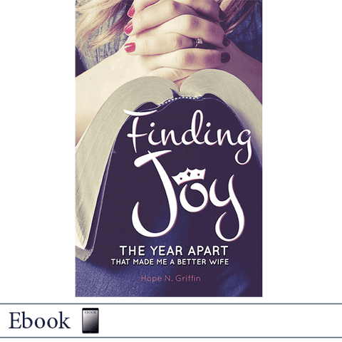 Ebook Finding Joy: The Year Apart that Made Me a Better Wife by Hope Griffin