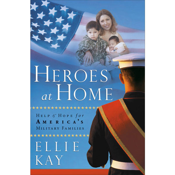 Heroes at Home by Ellie Kay CLOSEOUT