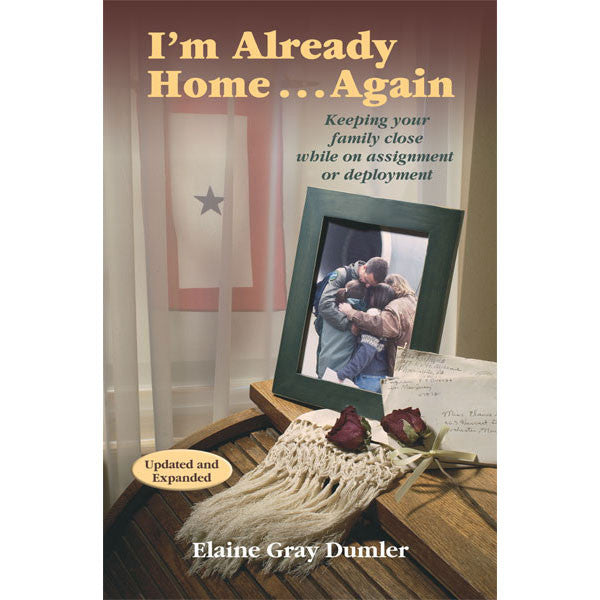 I'm Already Home…Again by Elaine Dumler